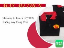 May gia công nhanh giá rẻ - Nhận may áo thun giá rẻ TPHCM